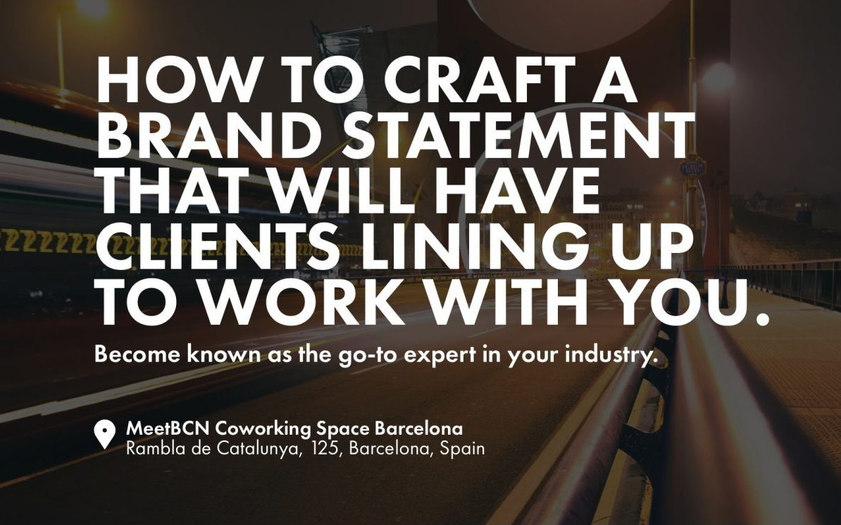 How to craft a brand statement that will have clients lining up to work with you